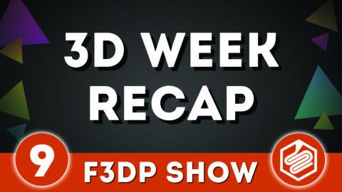 F3DP Show Episode 9