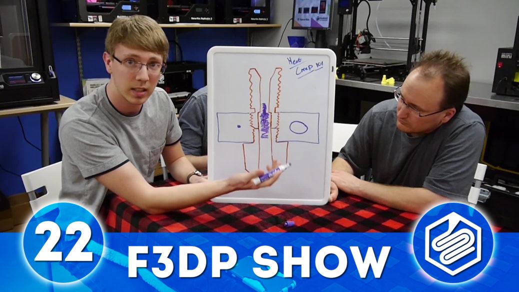 F3DP Show - Episode 22