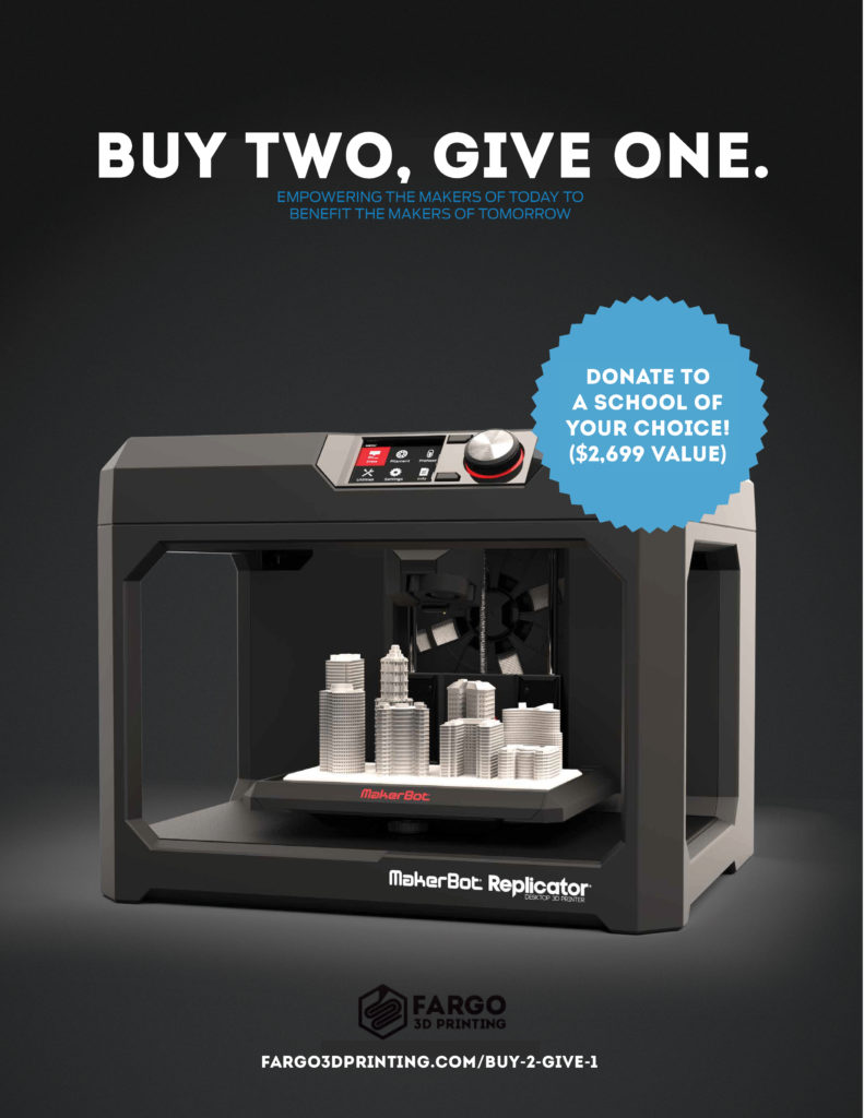 Buy Two, Give One -  MakerBot Replicator Deal