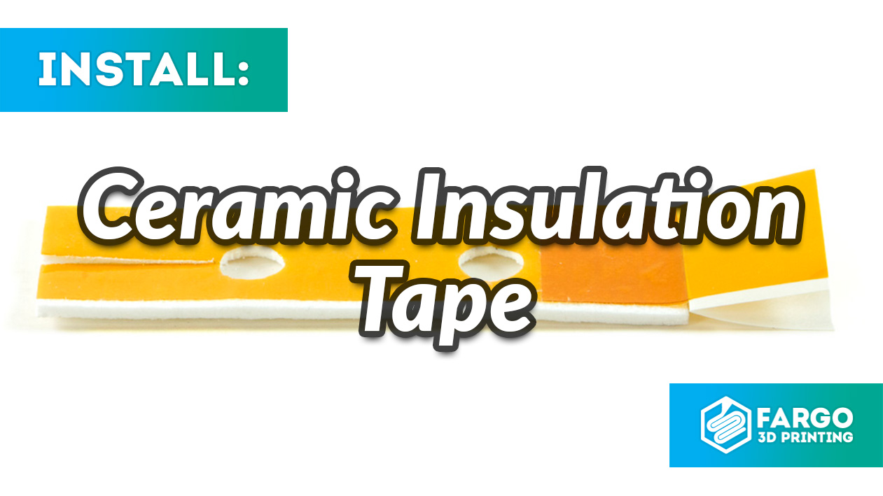 3d printing ceramic insulation tape how to